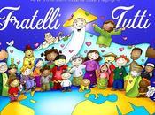 Amar Dios sobre todas cosas prójimo… Fratelli Tutti