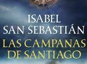 campanas Santiago. Isabel Sebastián.