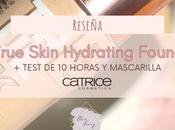 Base True Skin Hydrating Foundation Catrice (Reseña Test horas mascarilla)