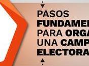Cinco pasos fundamentales para organizar campaña electoral