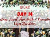 Blogmas Christmas Travel Throwback Viajes Navidad