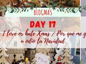Blogmas love hate Xmas gusta odio Navidad