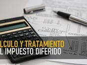 Cálculo tratamiento contable impuesto diferido
