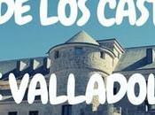 Ruta castillos Valladolid