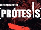 """PRÓTESIS"" Andreu Martín."