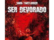 devorado, Sara Tantlinger