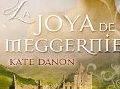 Reseña joya Meggernie Kate Danon