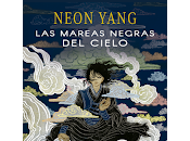 mareas negras cielo, Neon Yang