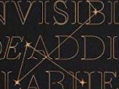 Reseña vida invisible Addie LaRue* Schwab