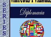 SERIES Virtudes Valores Diplomacia