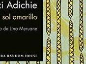 Reseña Medio amarillo Chimamanda Ngozi Adichie