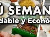 Menú SEMANAL Saludable Económico Ahorra TIEMPO, DINERO Come SANO