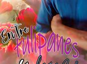 Reseña: Entre tulipanes fogones Roseline Moyle