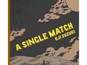 Single Match, Suzuki. Melodías extrañadas