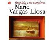 Pantaleón Visitadoras Mario Vargas Llosa
