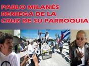 Respuesta Edmundo García Pablo Milanés, quien reniega cruz parroquia