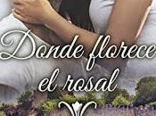 Donde florece rosal Donna Kenci