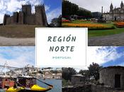 Región Norte. Guía para descubrir norte Portugal
