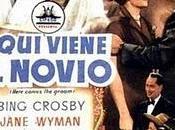 'Aquí viene novio'(Here Comes Groom, EE.UU., 1951)