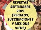 Revistas Septiembre 2021 (Regalos, Suscripciones viene)