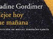 Mejor mañana Nadine Gordimer