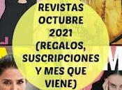 Revistas Octubre 2021 (Regalos, Suscripciones viene)