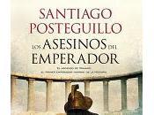 'Los asesinos emperador', Santiago Posteguillo
