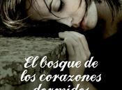 Reseña: bosque corazones dormidos, Esther Sanz