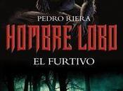 Furtivo, Hombre Lobo Pedro Riera
