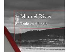 Todo silencio, Manuel Rivas