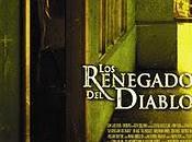 Renegados Diablo (The Devil's Rejects) review