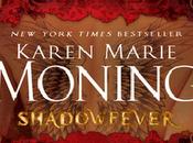 ¡Noticias sobre saga Fiebre Karen Marie Moning!