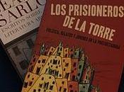 'Los Prisioneros Torre' Elsa Drucaroff, texto necesario