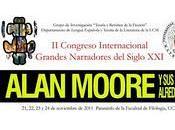 Congreso Internacional Grandes narradores siglo XXI. Alan Moore alrededores