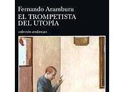 trompetista Utopía, Fernando Aramburu
