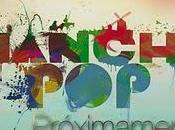 Manchapop 2012: Second, Varry Brava, Niños Mutantes, Sidonie, Love Lesbian...