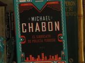 "sindicato policía yiddish"", Michael Chabon"