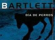"""""""DÍA PERROS"""" Alicia Giménez Bartlett"""