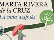Presentación vida después, Marta Rivera Cruz