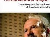 ¿POR PROFESIONALES COMUNICAMOS MEJOR? siete pecados capitales comunicador