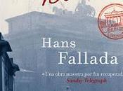 """Solo Berlín"" Hans Fallada"