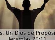 Dios. Dios Propósitos
