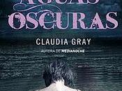 Aguas Oscuras Claudia Gray