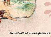 Decadente Cósmiko presenta: Veranos Ayer