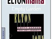 Series- ELTONmanía Empty Garden