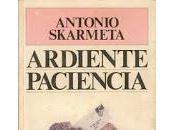 Ardiente Paciencia Antonio Skármeta Pingüino Pablo Neruda