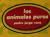 animales puros, Pedro Jorge Vera