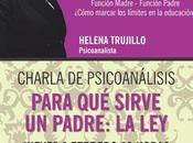 Estepona: Charla Psicoanálisis, PARA SIRVE PADRE