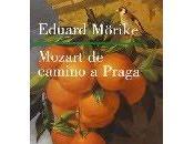 Mozart camino Praga (Eduard Mörike)