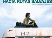 Hacia rutas salvajes (Sean Penn, 2.007)